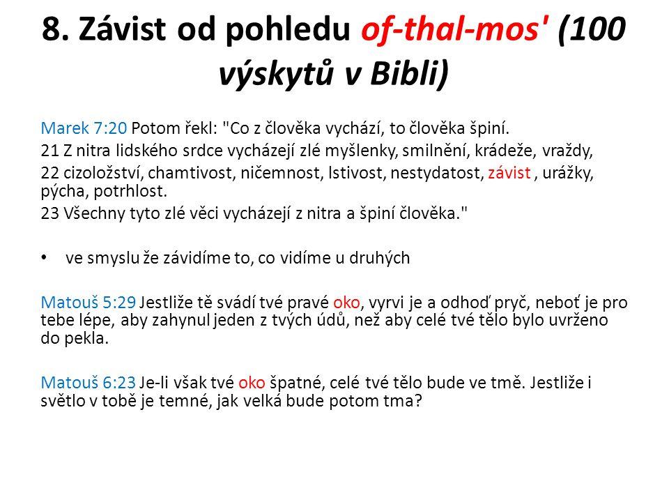 8. Závist od pohledu of-thal-mos (100 výskytů v Bibli)