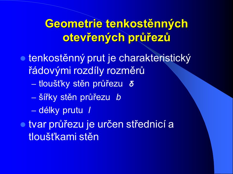 Geometrie tenkostěnných otevřených průřezů