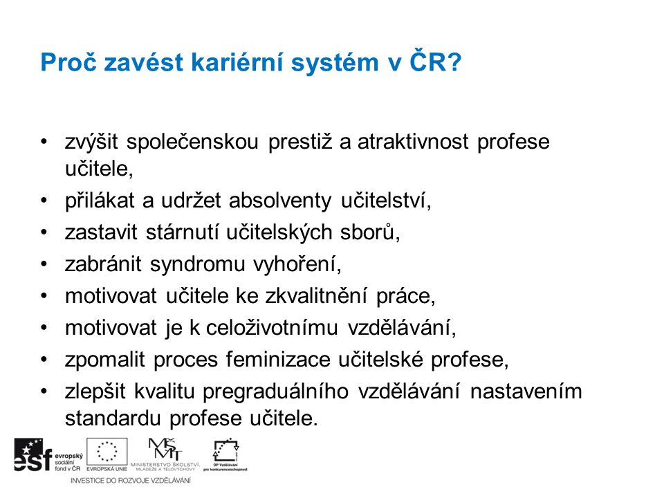 Proč zavést kariérní systém v ČR