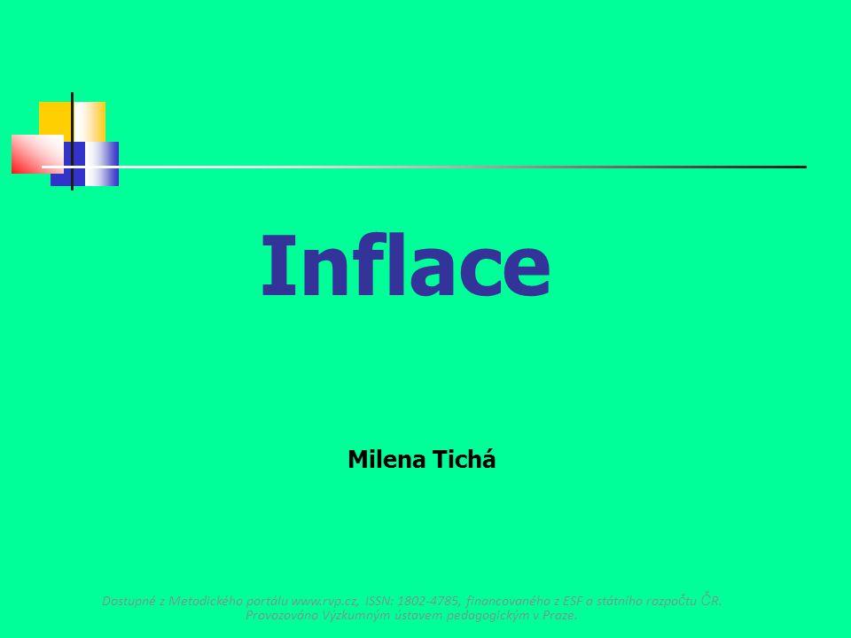 Inflace Milena Tichá.