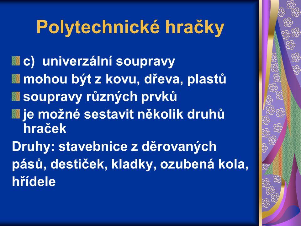 Polytechnické hračky c) univerzální soupravy