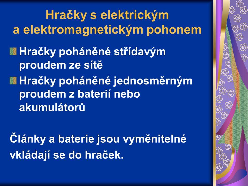 Hračky s elektrickým a elektromagnetickým pohonem