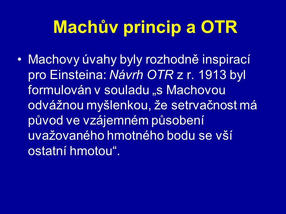Machův princip a OTR