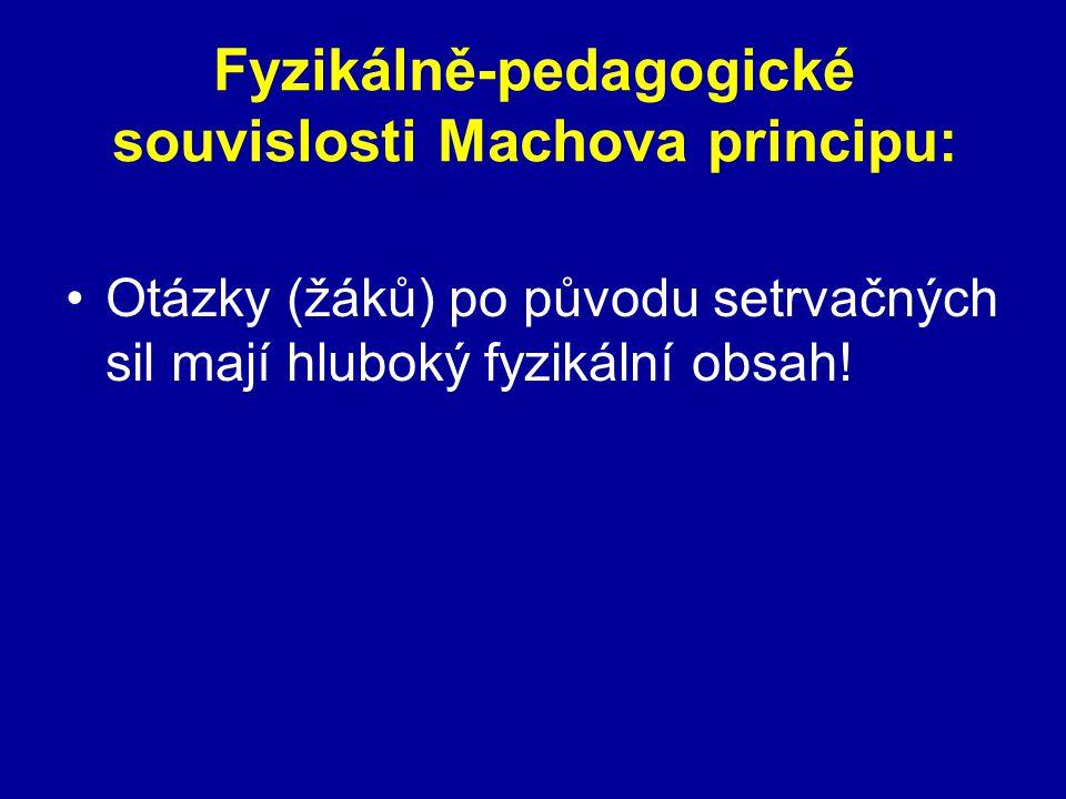Fyzikálně-pedagogické souvislosti Machova principu: