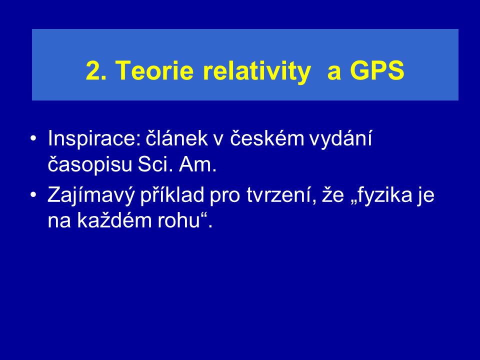 2. Teorie relativity a GPS