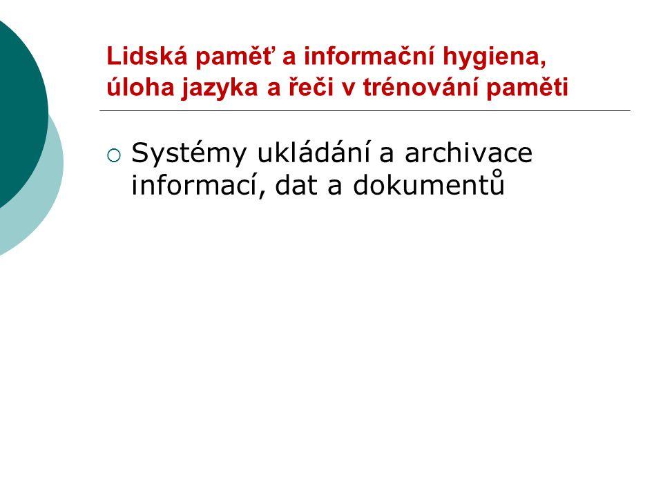 Systémy ukládání a archivace informací, dat a dokumentů