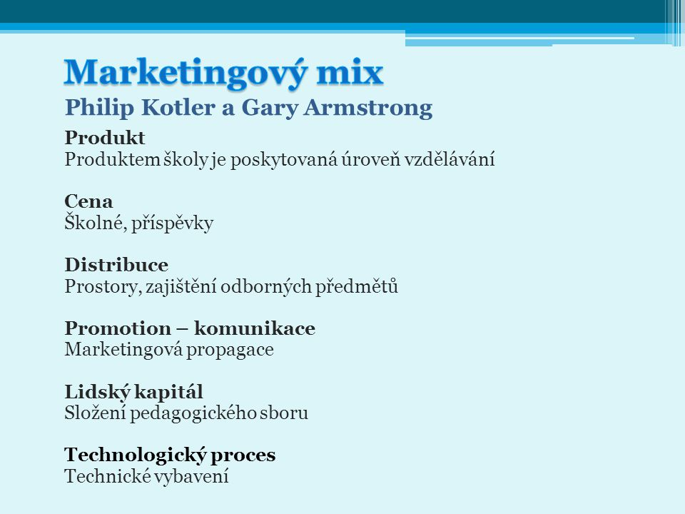 Marketingový mix Philip Kotler a Gary Armstrong Produkt