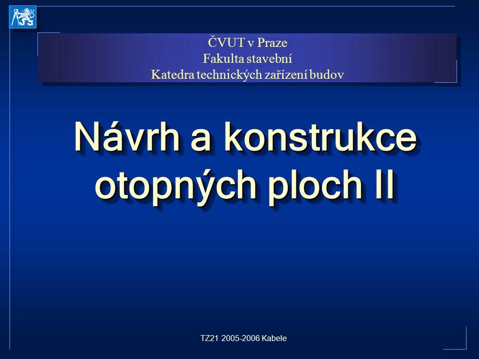 Návrh a konstrukce otopných ploch II