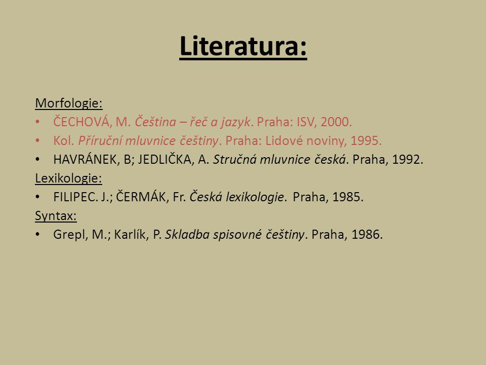 Literatura: Morfologie: