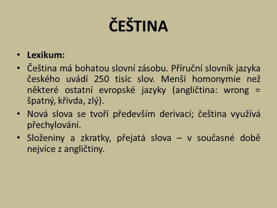 ČEŠTINA Lexikum: