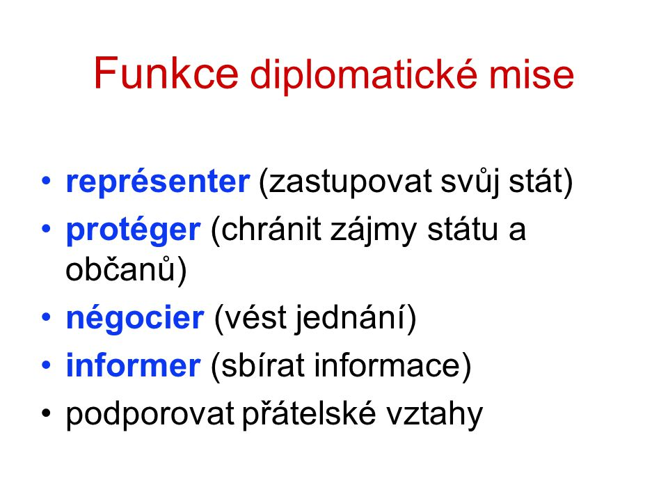 Funkce diplomatické mise
