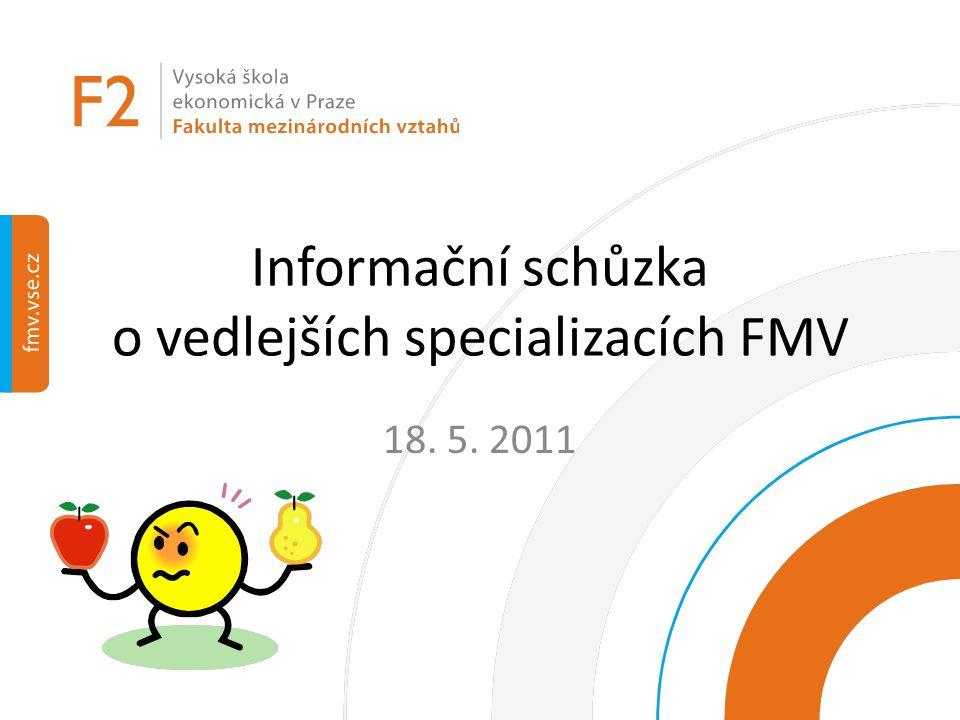 Informační schůzka o vedlejších specializacích FMV