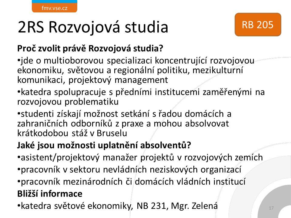 2RS Rozvojová studia RB 205 Proč zvolit právě Rozvojová studia