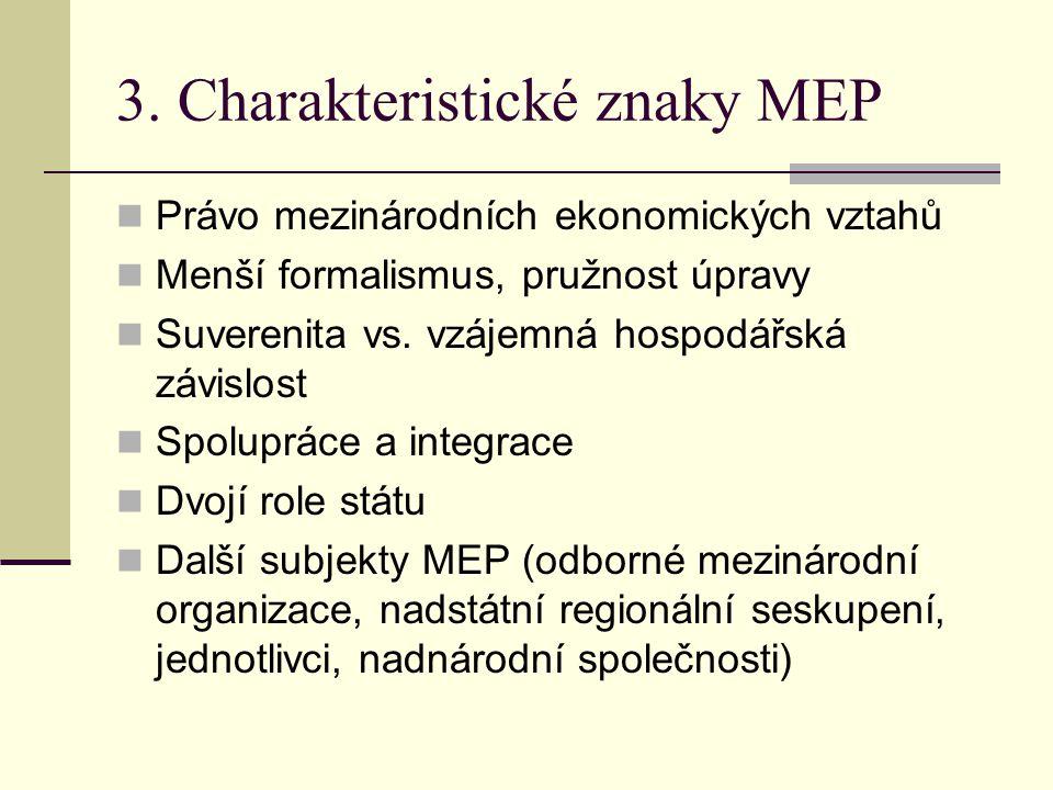 3. Charakteristické znaky MEP