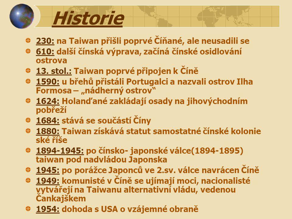 Historie 230: na Taiwan přišli poprvé Číňané, ale neusadili se