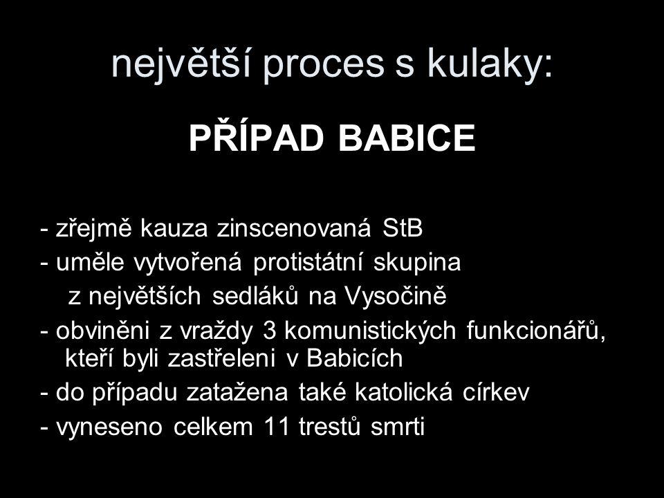 největší proces s kulaky: