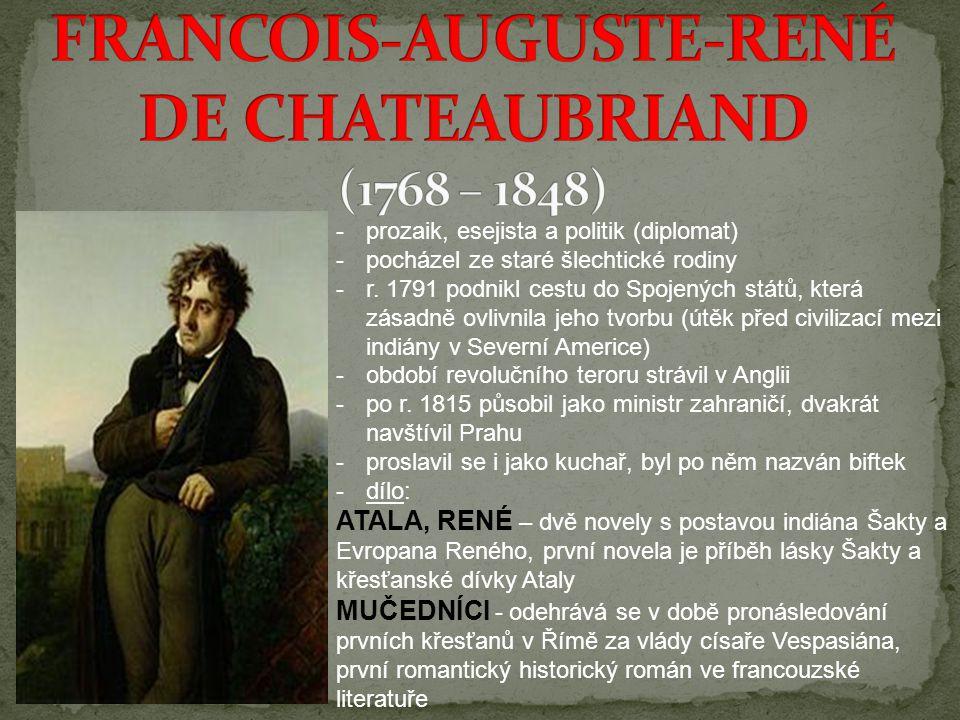FRANCOIS-AUGUSTE-RENÉ DE CHATEAUBRIAND (1768 – 1848)