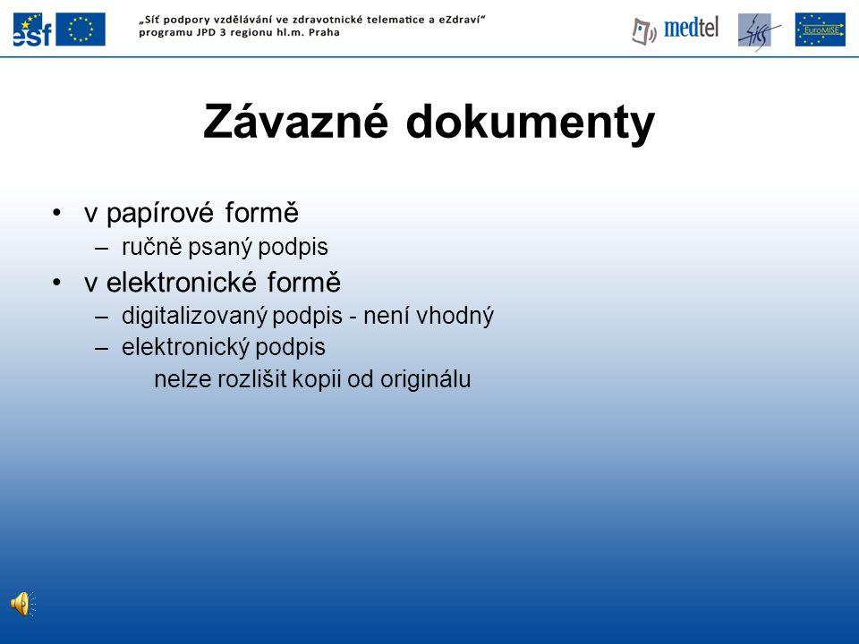 Závazné dokumenty v papírové formě v elektronické formě