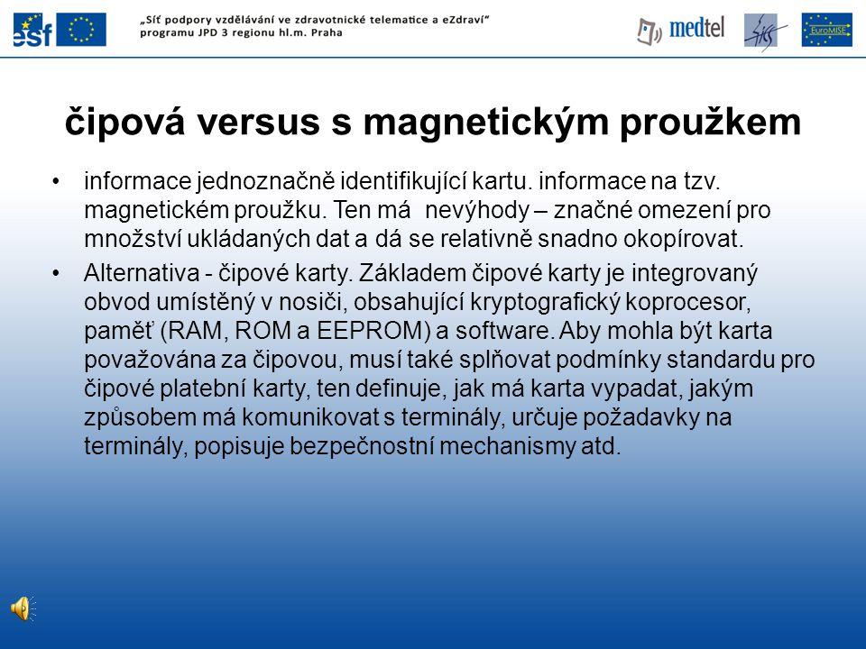 čipová versus s magnetickým proužkem