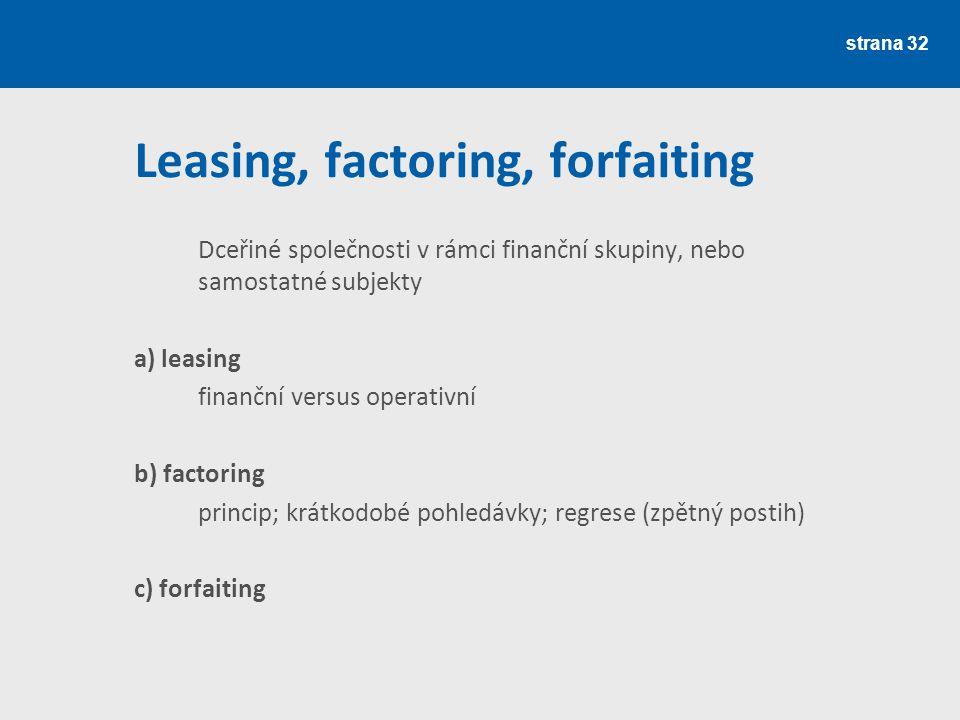 Leasing, factoring, forfaiting