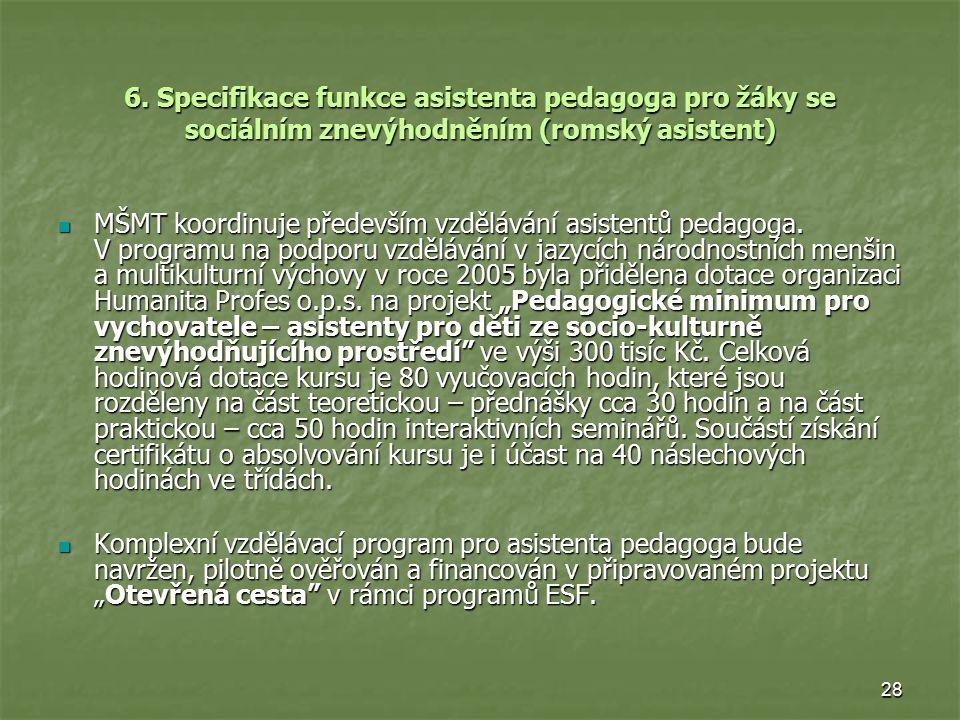 6. Specifikace funkce asistenta pedagoga pro žáky se sociálním znevýhodněním (romský asistent)