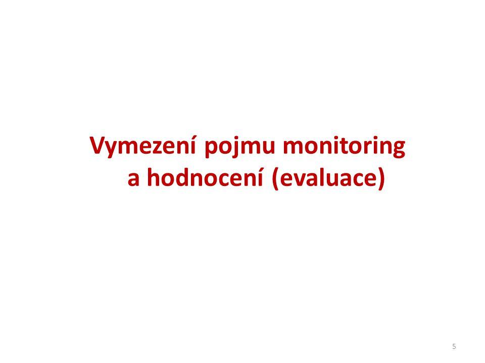 Vymezení pojmu monitoring a hodnocení (evaluace)