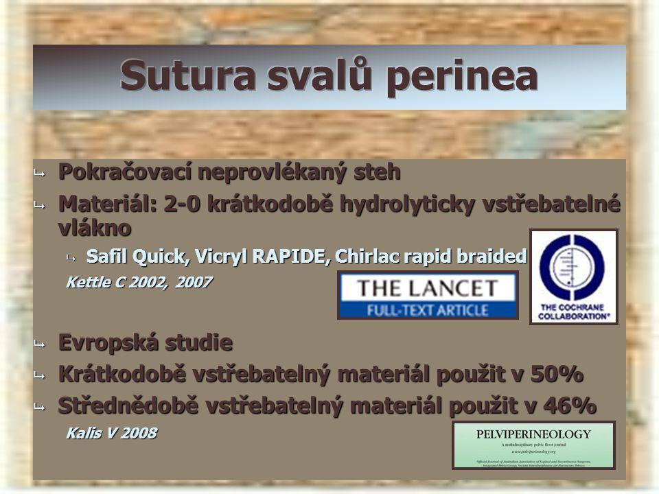 Sutura svalů perinea Pokračovací neprovlékaný steh