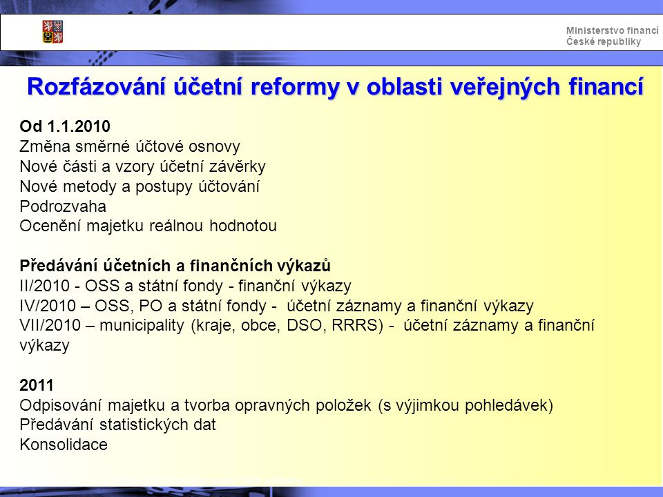 Rozfázování účetní reformy v oblasti veřejných financí