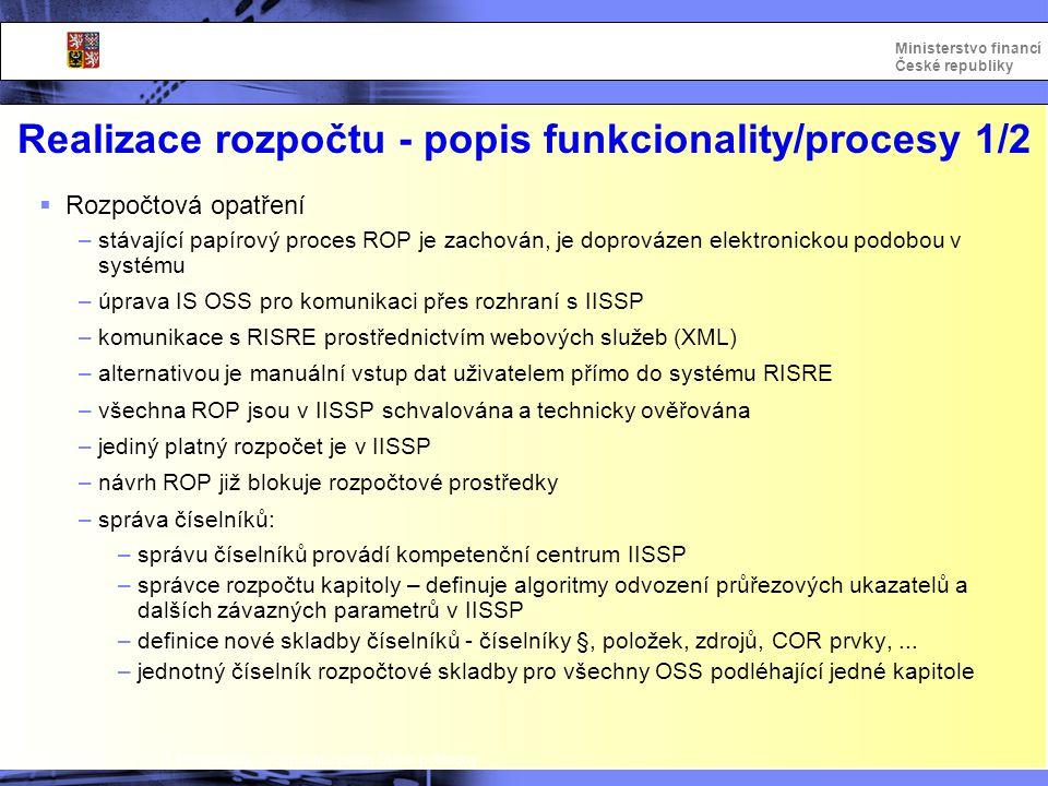Realizace rozpočtu - popis funkcionality/procesy 1/2
