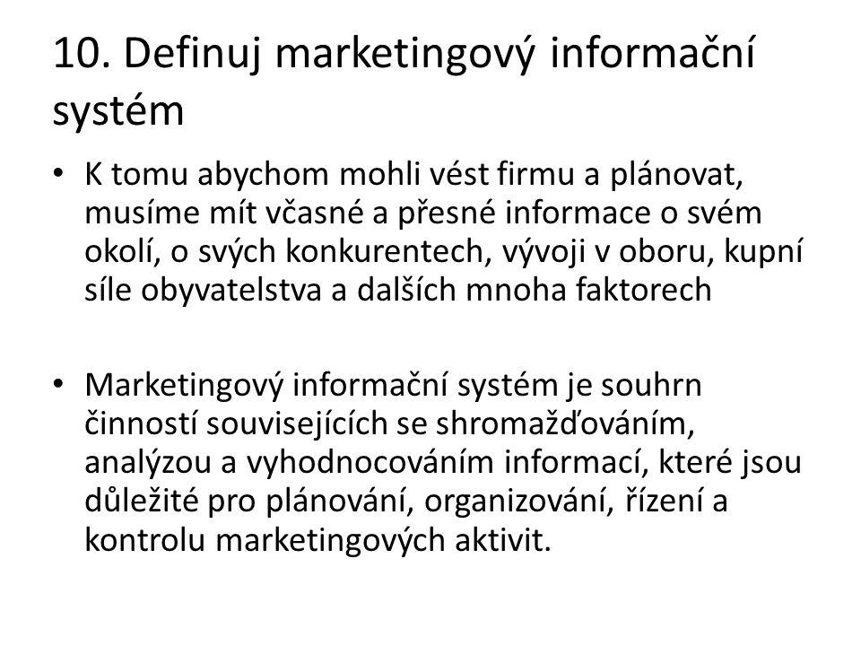 10. Definuj marketingový informační systém