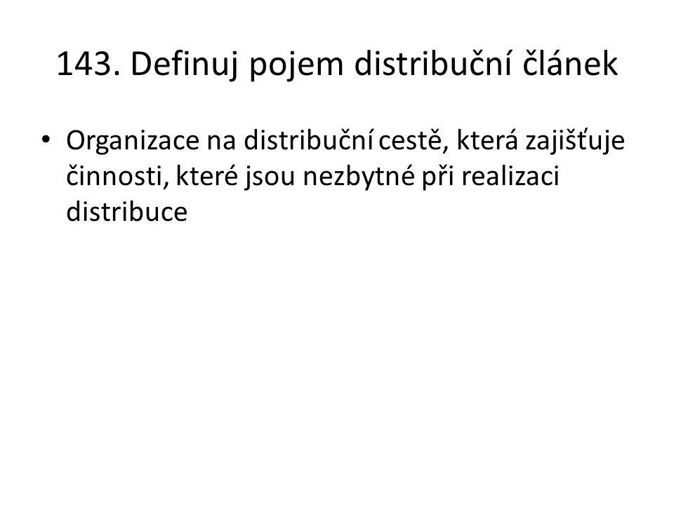 143. Definuj pojem distribuční článek