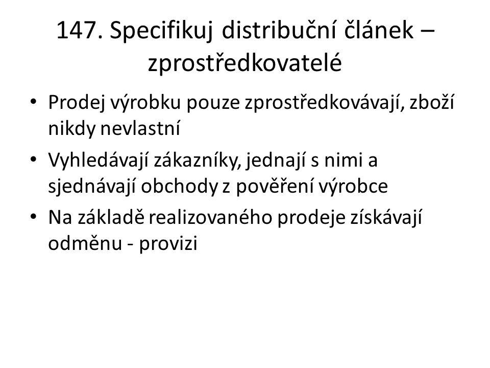 147. Specifikuj distribuční článek – zprostředkovatelé