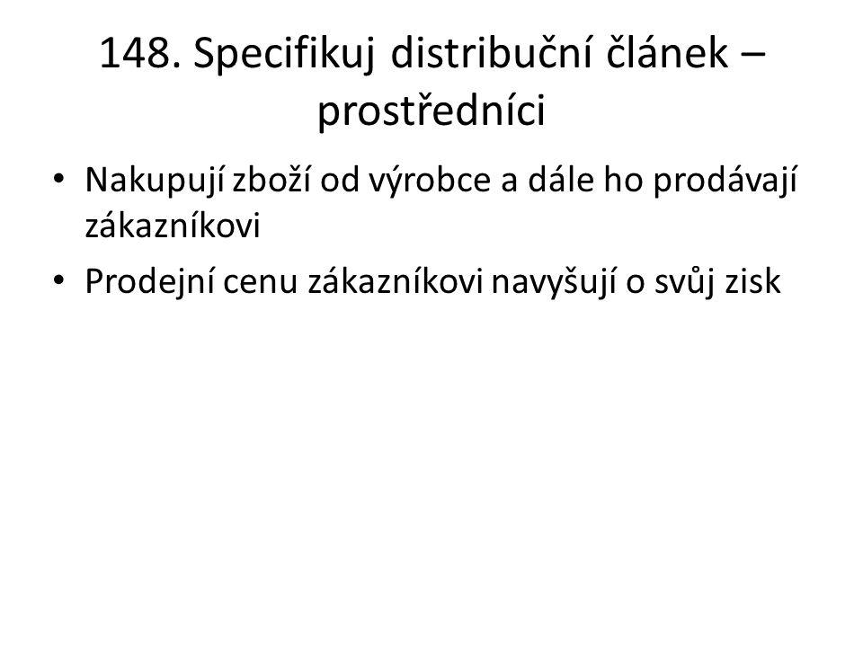 148. Specifikuj distribuční článek – prostředníci