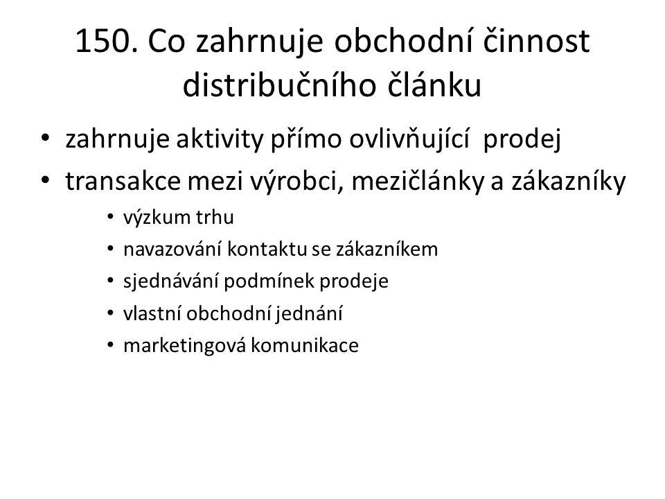 150. Co zahrnuje obchodní činnost distribučního článku