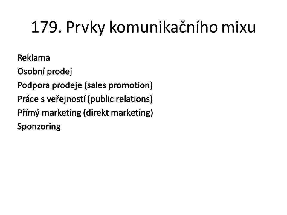 179. Prvky komunikačního mixu