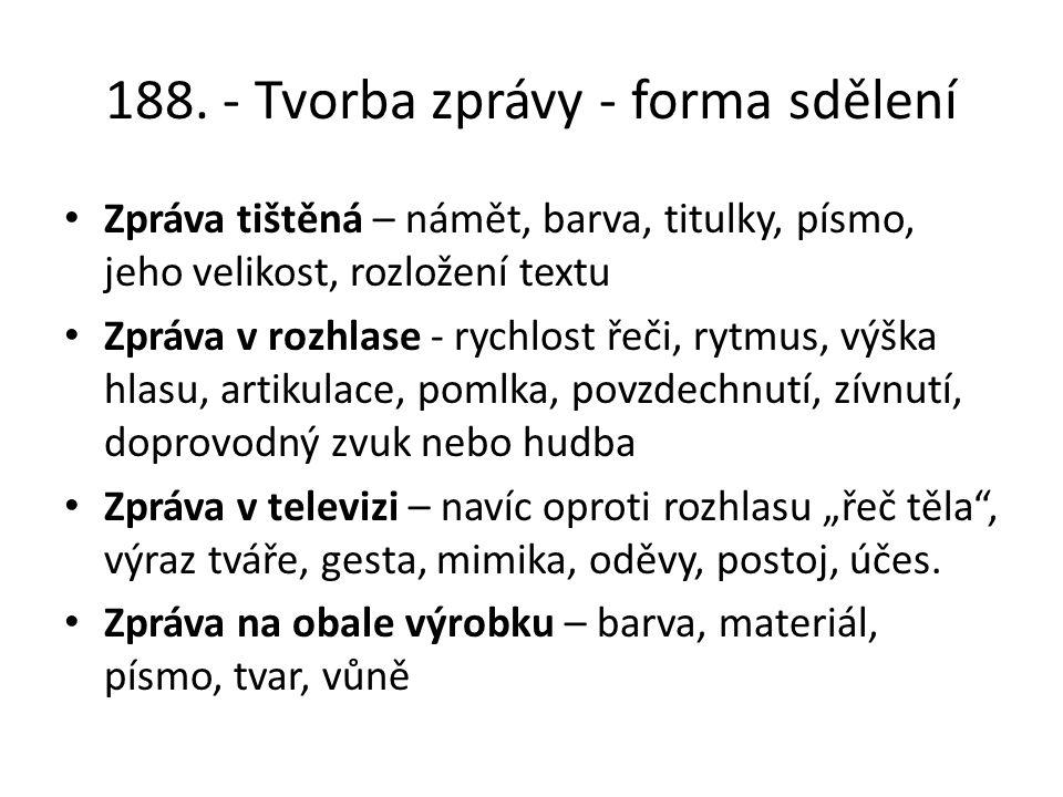 188. - Tvorba zprávy - forma sdělení