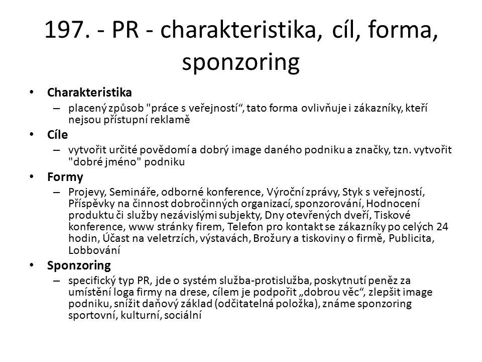 197. - PR - charakteristika, cíl, forma, sponzoring