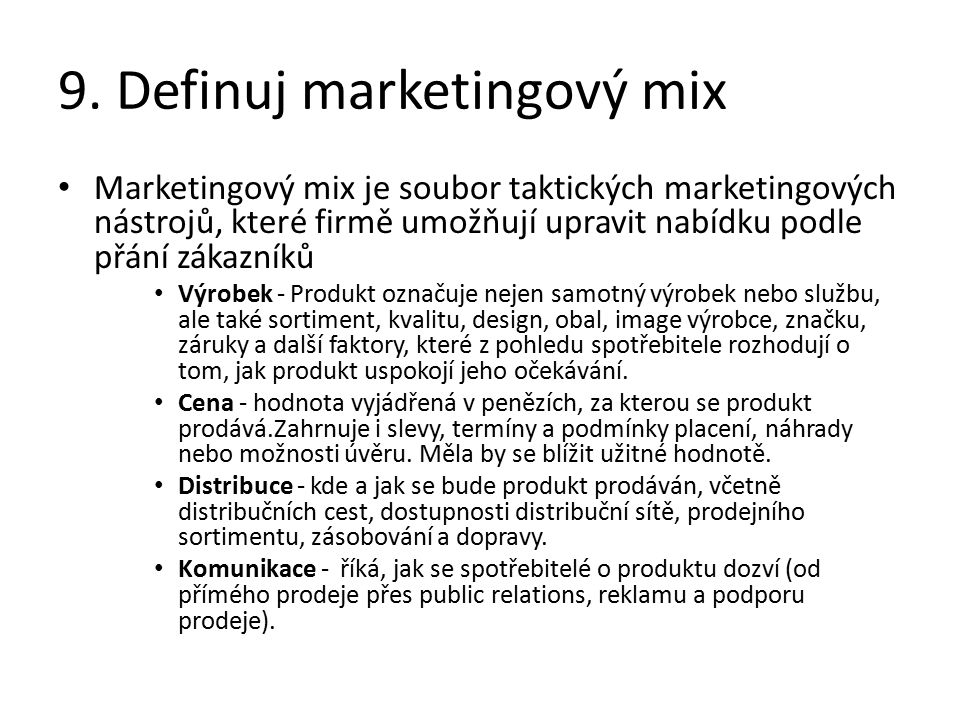 9. Definuj marketingový mix