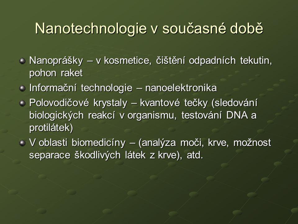 Nanotechnologie v současné době