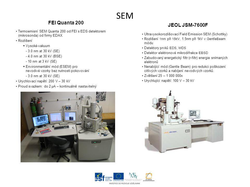 SEM FEI Quanta 200 JEOL JSM-7600F
