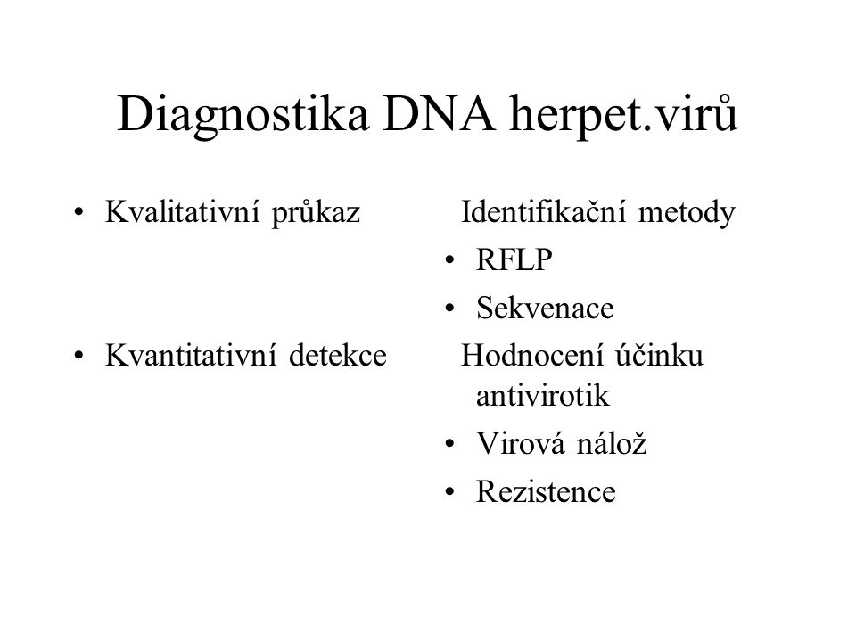 Diagnostika DNA herpet.virů