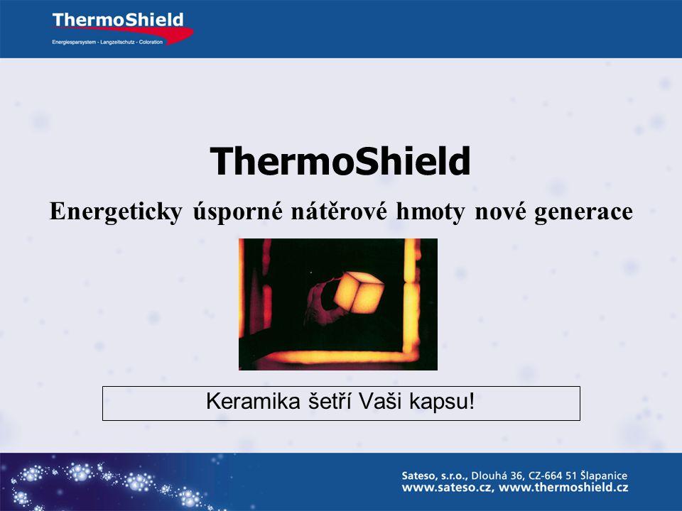 ThermoShield Energeticky úsporné nátěrové hmoty nové generace