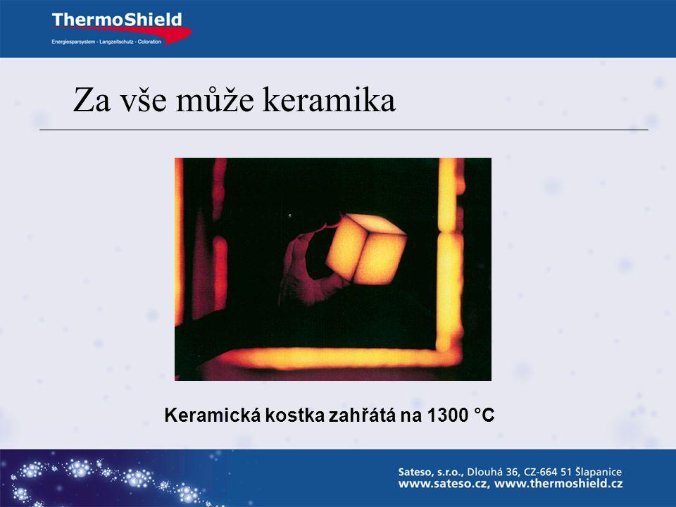 Keramická kostka zahřátá na 1300 °C