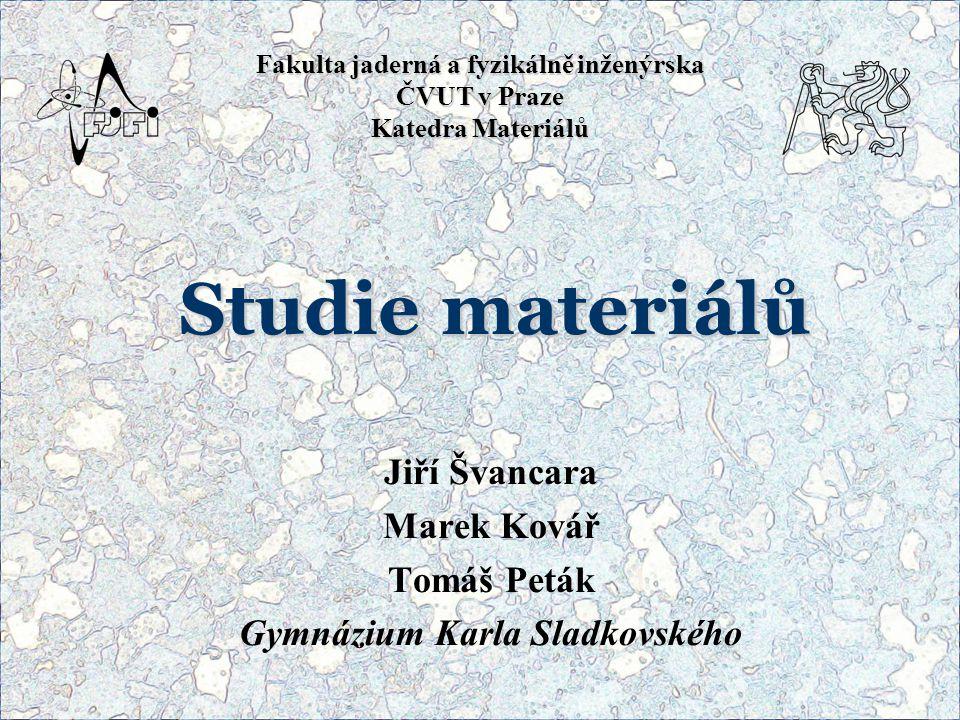 Jiří Švancara Marek Kovář Tomáš Peták Gymnázium Karla Sladkovského