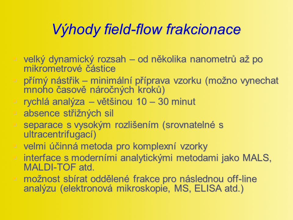 Výhody field-flow frakcionace