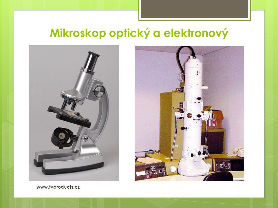 Mikroskop optický a elektronový