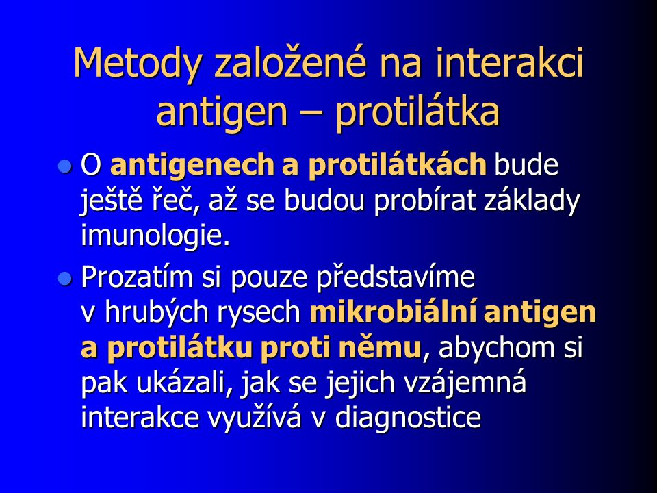 Metody založené na interakci antigen – protilátka