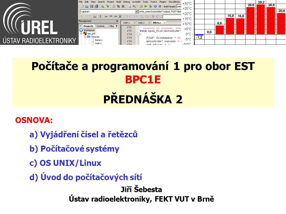 Počítače a programování 1 pro obor EST BPC1E PŘEDNÁŠKA 2