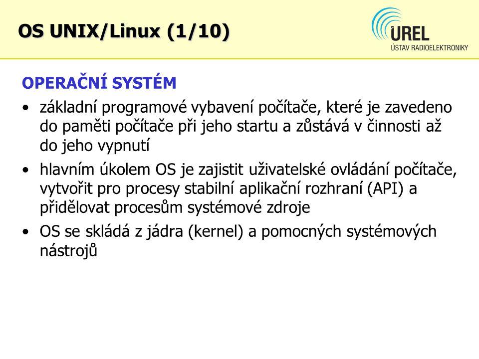 OS UNIX/Linux (1/10) OPERAČNÍ SYSTÉM