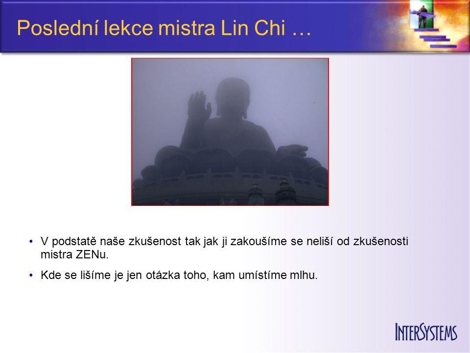Poslední lekce mistra Lin Chi …